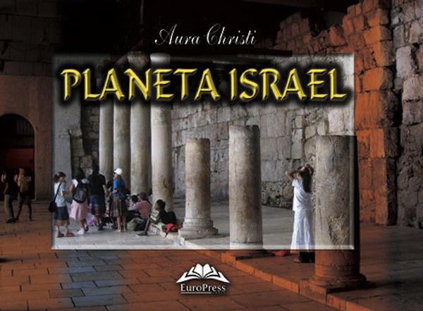 aura-christi-planeta-israel